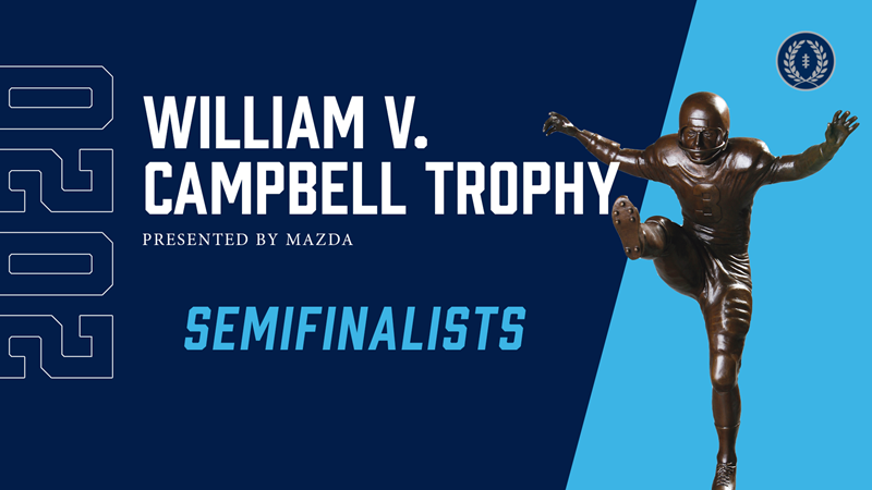Record 199 Semifinalists Named for 2020 William V. Campbell Trophy® Presented by Mazda - National Football Foundation